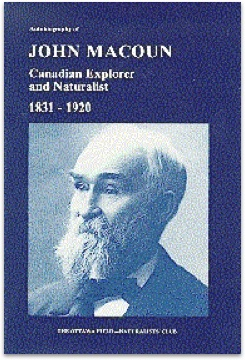 Autobiography of John Macoun, Canadian Explorer and Naturalist, 1831-1920